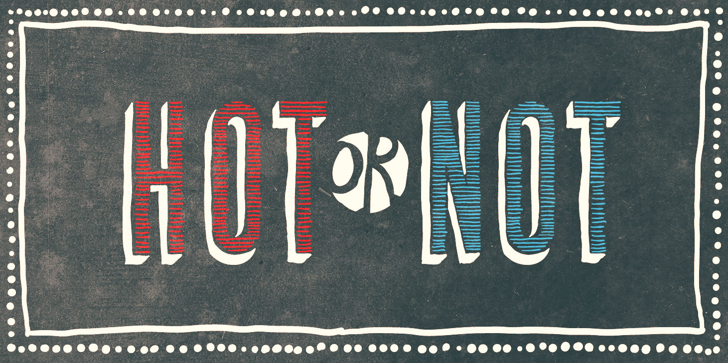 Hot Or Not 196 365 The Creative Panic